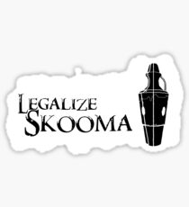 Legalize Skooma Sticker