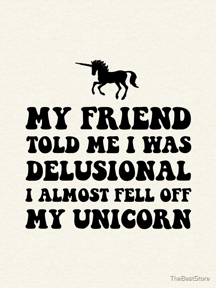 Delusional Unicorn by TheBestStore