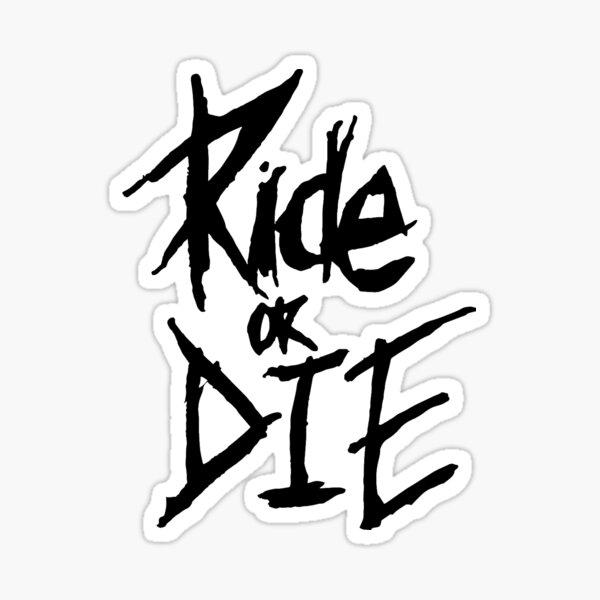 Ride Or Die MTB  Sticker