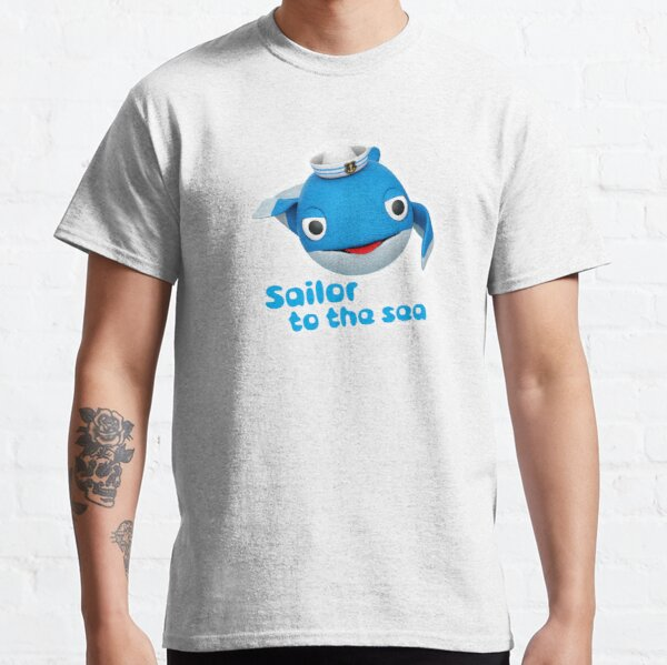 SAILOR TO THE SEA | Whale Baby Saying Classic T-Shirt
