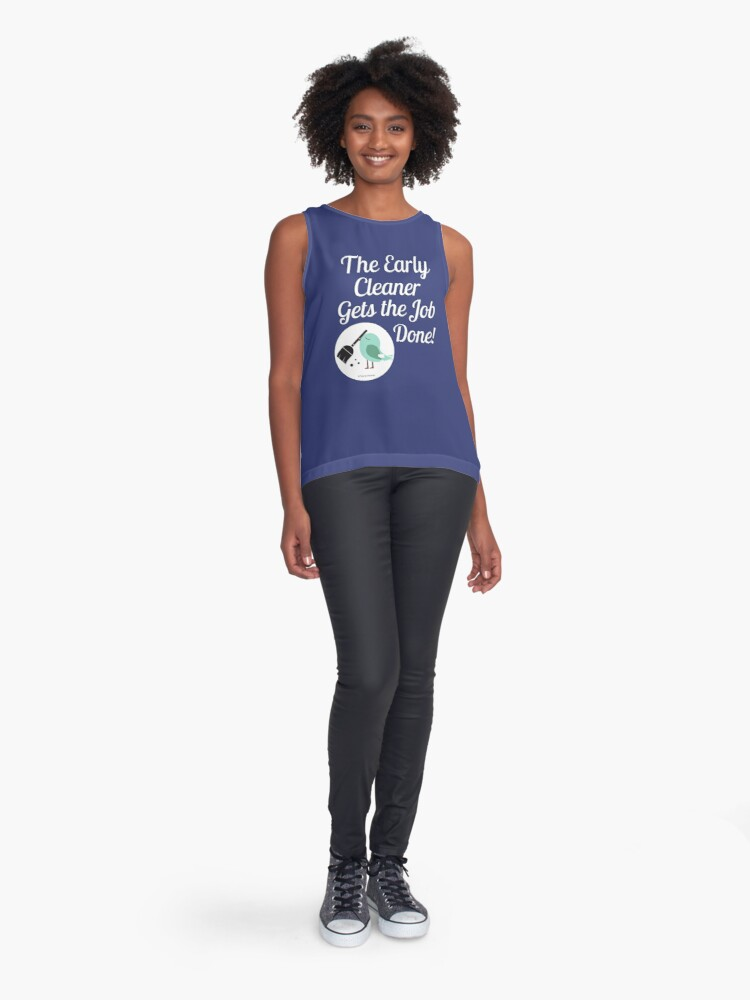 Alternate view of The Early Cleaner Gets The Job Done Bird Broom Humor Sleeveless Top