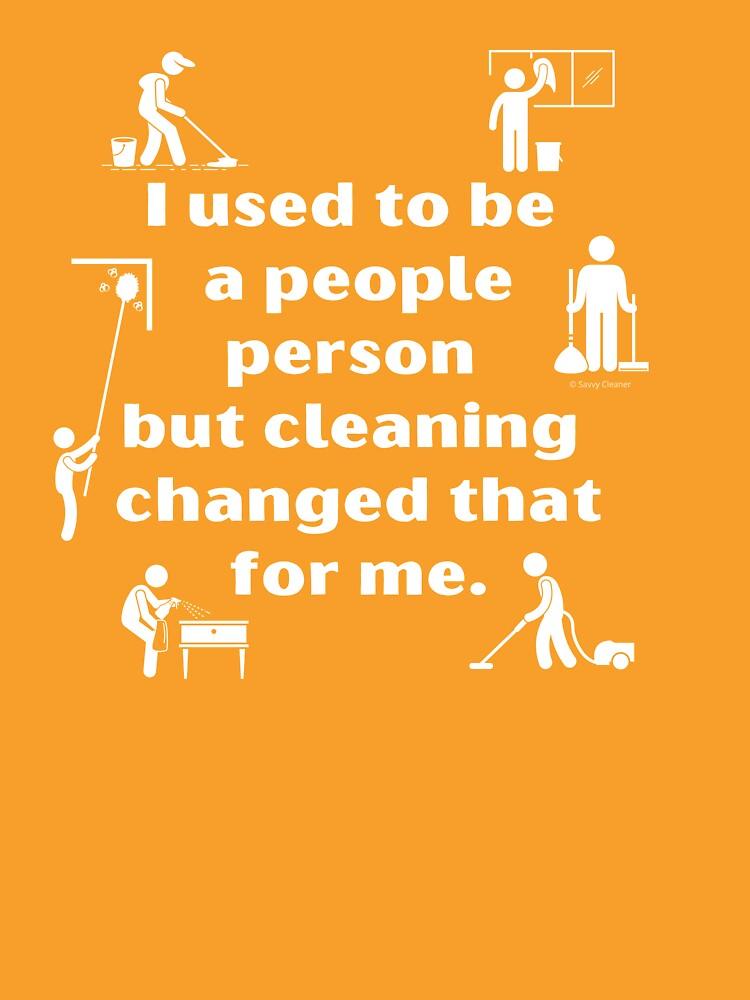 People Person Vacuum Mop Duster Broom Cleaning Humor by SavvyCleaner