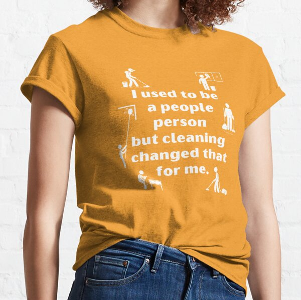 People Person Vacuum Mop Duster Broom Cleaning Humor Classic T-Shirt