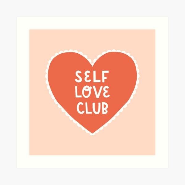 Self Love Club Heart Art Print