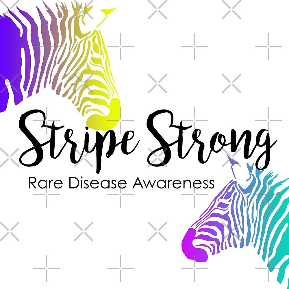 Stripe Strong - Rare Disease by Nisa Katz