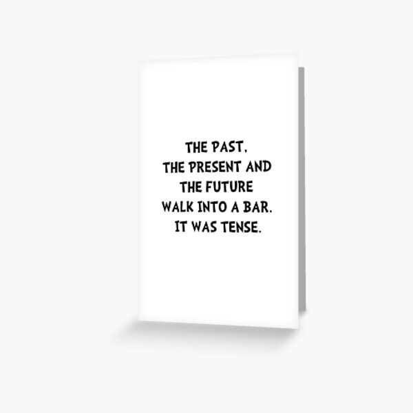 Tense Walk Into Bar Greeting Card
