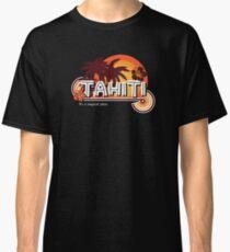 Tahiti. It's a Magical Place Classic T-Shirt