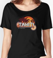 Tahiti. It's a Magical Place Women's Relaxed Fit T-Shirt