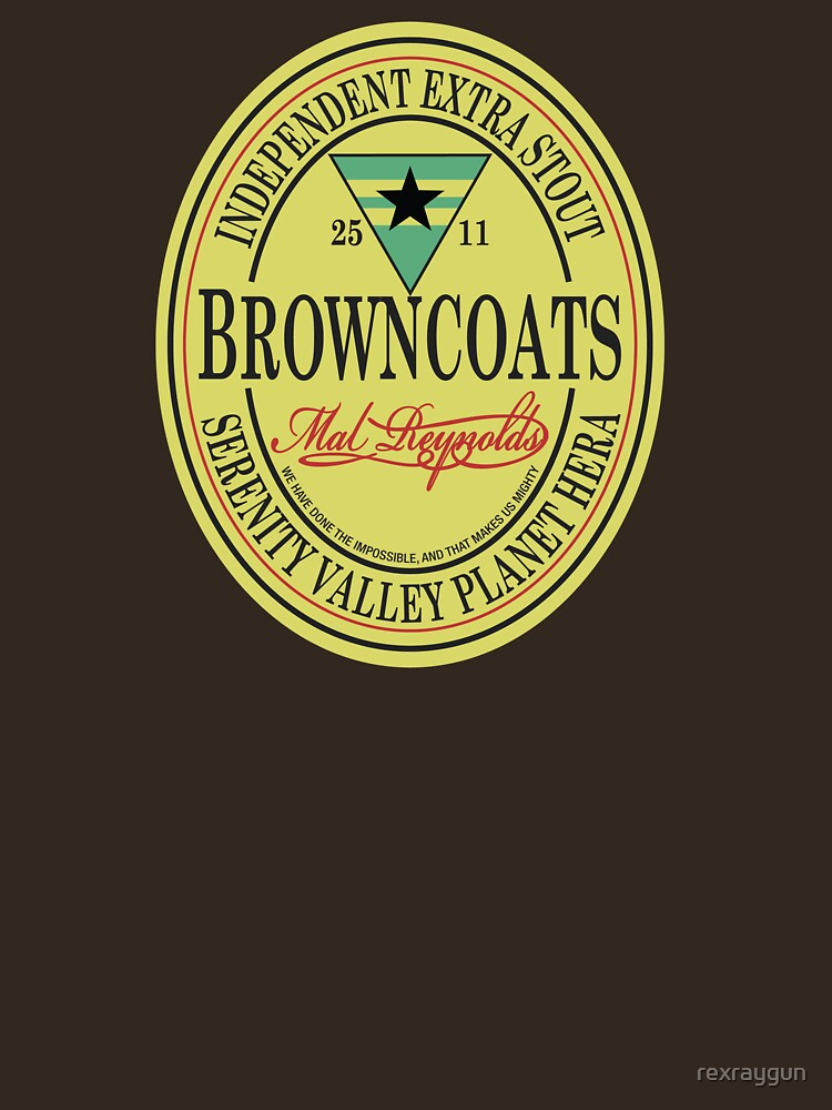 Browncoats Independent Extra Stout | Unisex T-Shirt