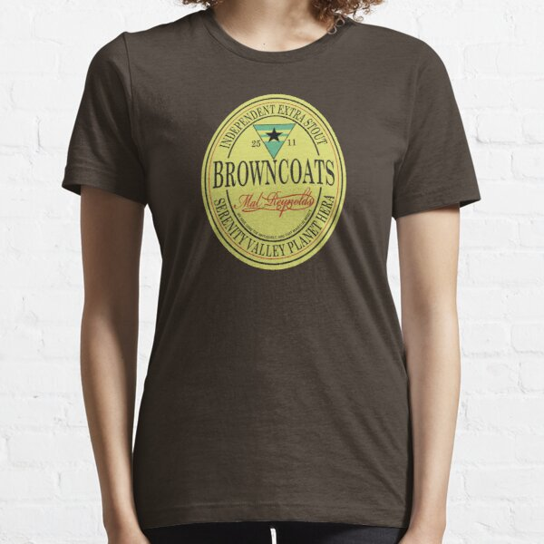 Browncoats Independent Extra Stout Essential T-Shirt