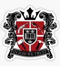 In Joss We Trust Sticker