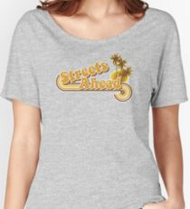 Streets Ahead Women's Relaxed Fit T-Shirt