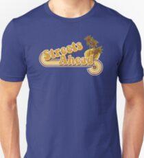 Streets Ahead Unisex T-Shirt