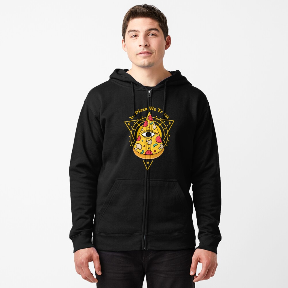Pizzaminati In Pizza We Trust - T-Shirt for Pizza Lovers with Conspiracy Theories Seasoning Zipped Hoodie