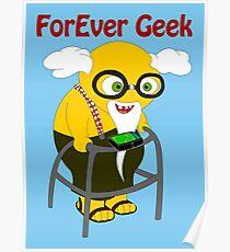 ForEver Geek Poster