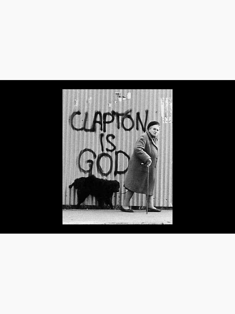 Clapton is God by Simone4Kemp