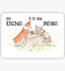 My Kitchen is in the Garden Sticker
