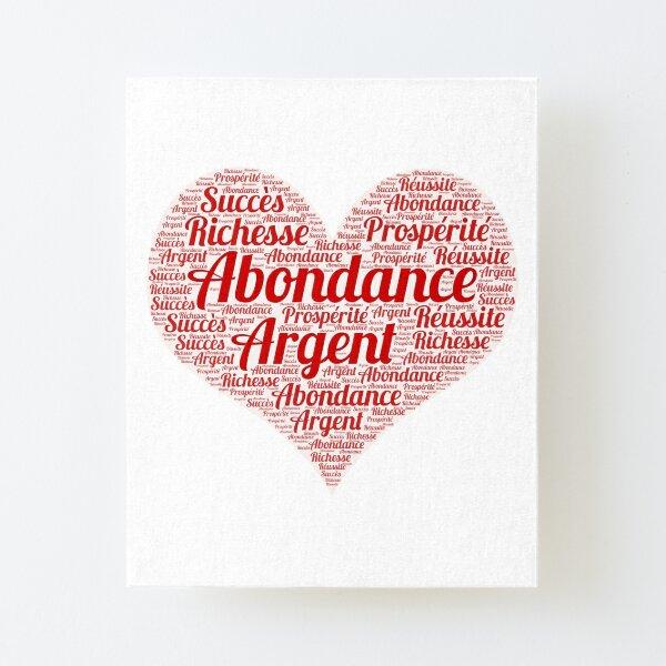 Abundance, Happiness, Prosperity, Success ..... Canvas Mounted Print