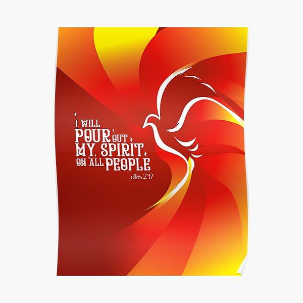 I will Pour out my spirit on all people acts 2:17 Holy spirit Poster