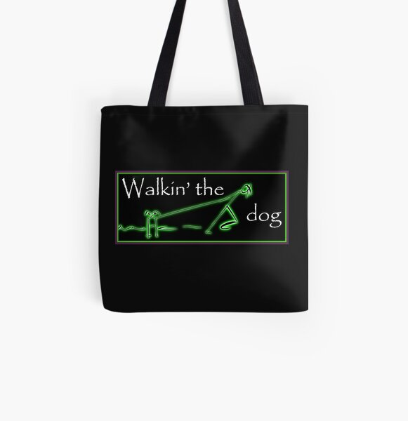 Walkin' the dog...not. All Over Print Tote Bag