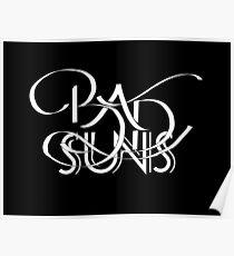 Bad Suns Lettering - White Poster
