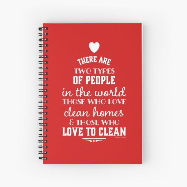 Two Types of People, Housekeeper Appreciation, Cleaning Lady Design Spiral Notebook