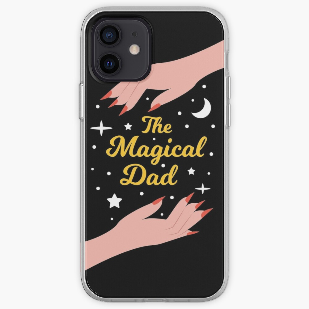 The Magical Dad - Perfect Gift for The Best Dad in the World iPhone Case & Cover