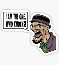 I AM THE ONE WHO KNOCKS (ver 2) Sticker