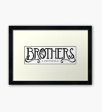Brothers - a Tale of Two Sons Framed Print