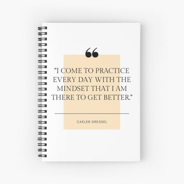 Caeleb Dressel Quote Spiral Notebook