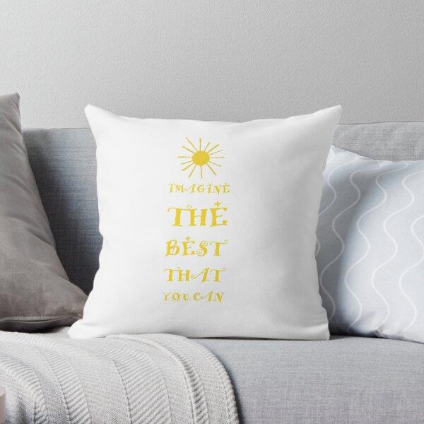 Imagine The Best Throw Pillow