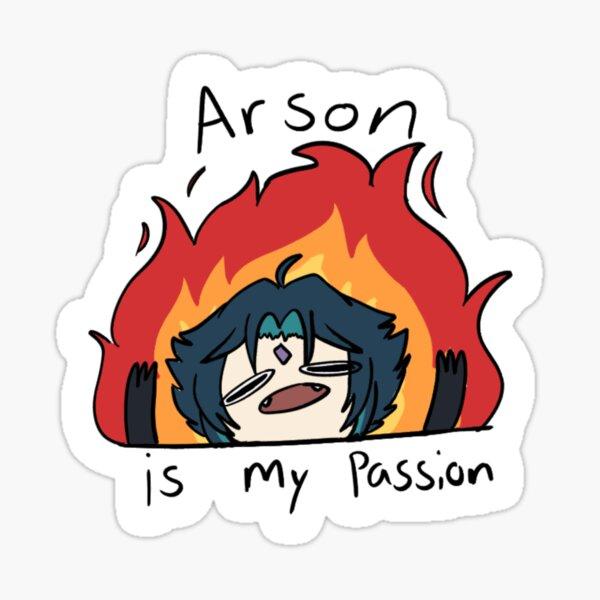 Brandstiftung ist meine Leidenschaft Sticker