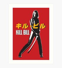 Kill Bill  Art Print
