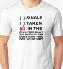 Ain't got time. T-Shirt