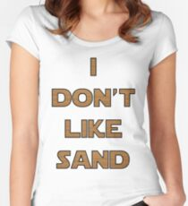 I don't like sand - version 2 Women's Fitted Scoop T-Shirt
