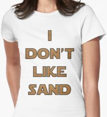 I don't like sand - version 2 Women's Fitted T-Shirt