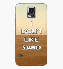 I don't like sand - version 1 Case/Skin for Samsung Galaxy