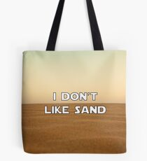 I don't like sand - version 1 Tote Bag