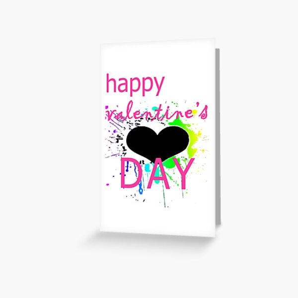 HAPPY VALENTINE'S DAY COOL SHIRTS Greeting Card