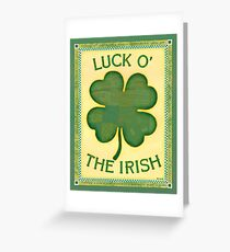 Luck O' the Irish Greeting Card