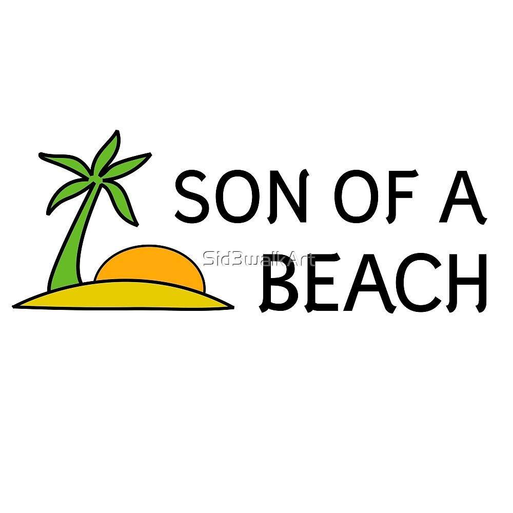 Funny Cool Humour Summer Holliday Beach Sun by Sid3walkArt