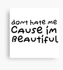 Funny Cute Sweet Cool Quote Beautiful Love Canvas Print