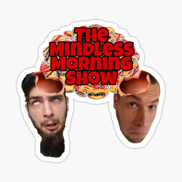 Mindless Morning Show Hosts Sticker