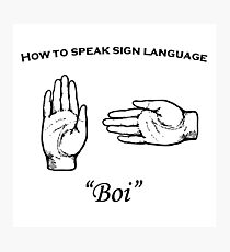 Boi (sign language) Photographic Print