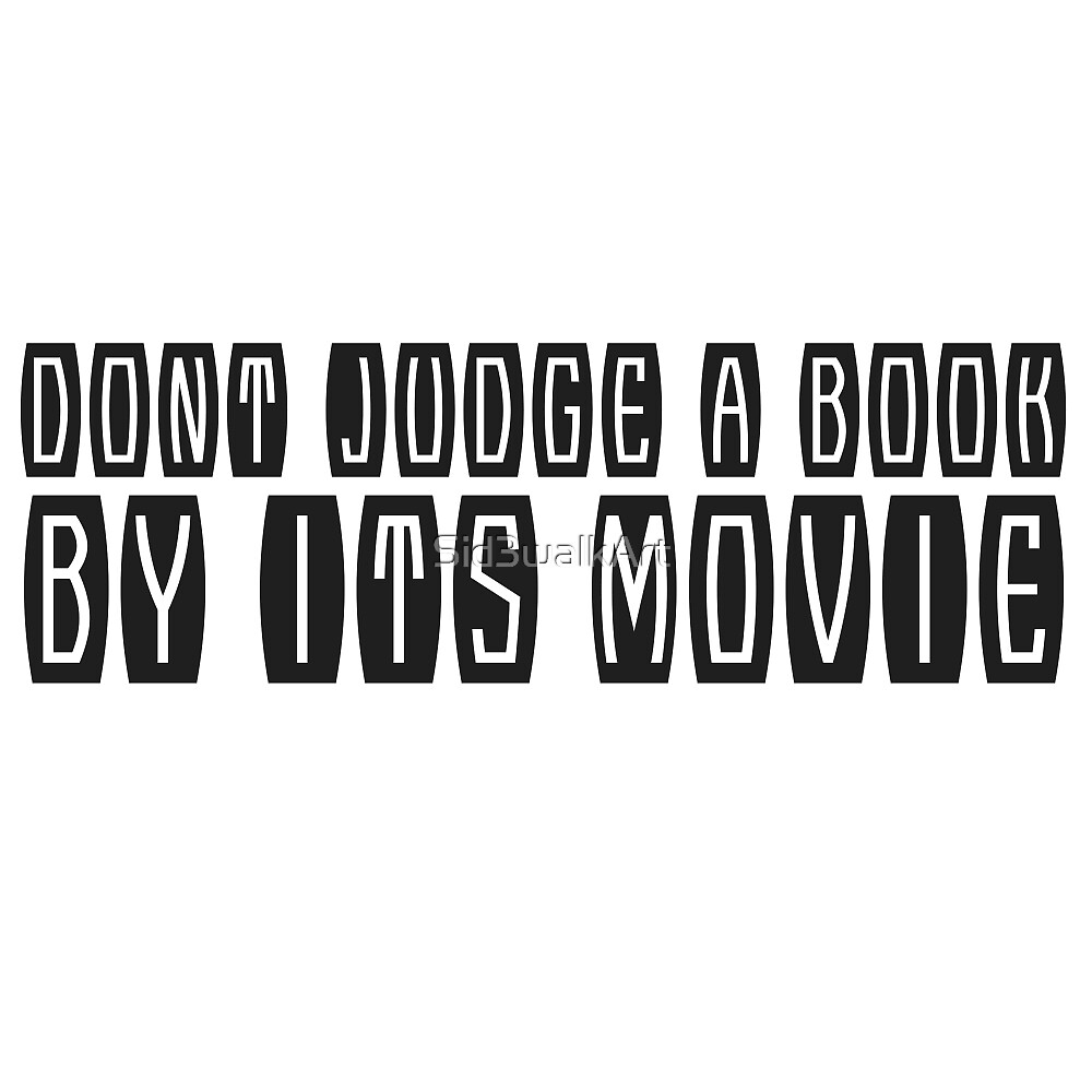 Books Movies Funny Clever humour Smart Joke Cool by Sid3walkArt