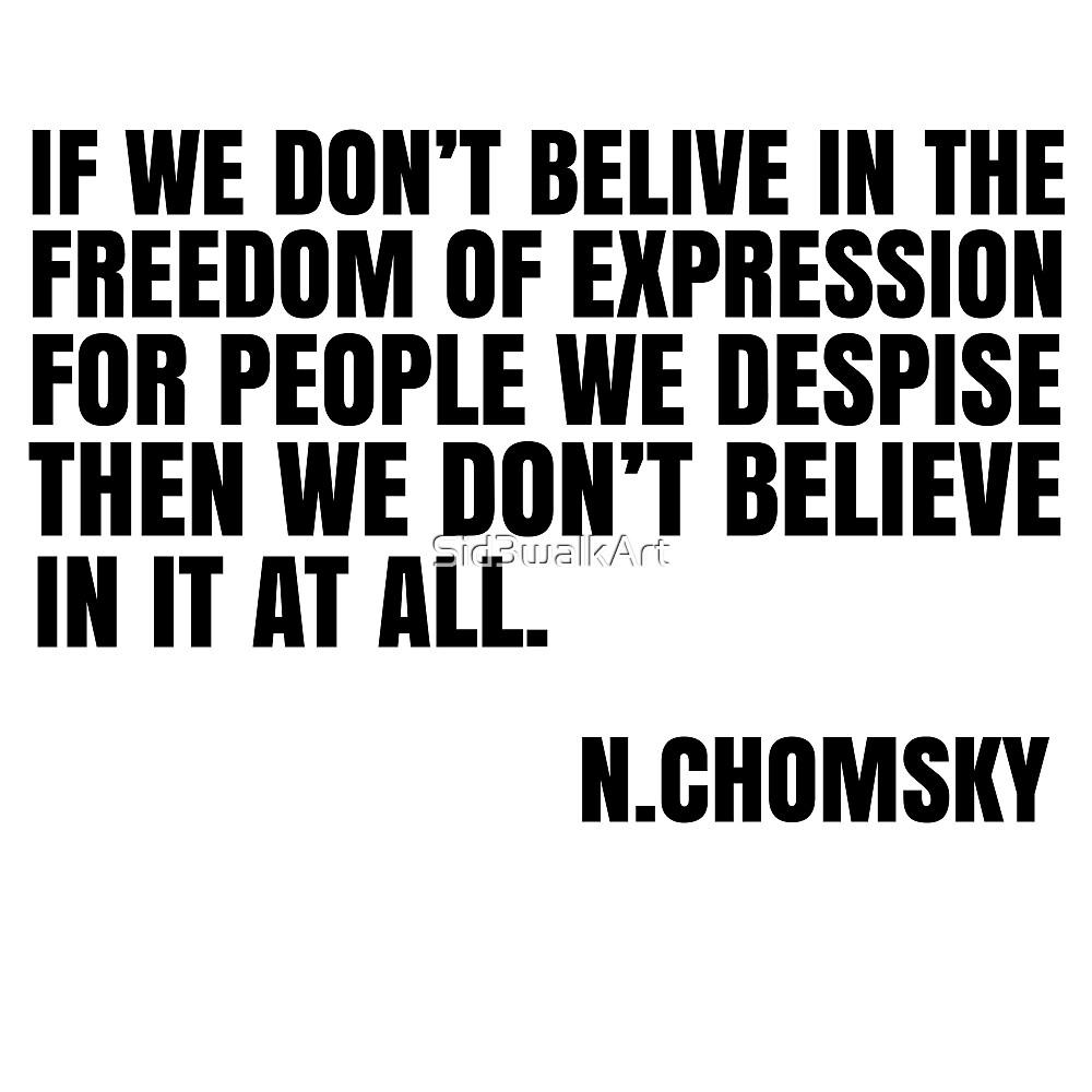 Noam Chomsky Quote Free Speech Liberty Freedom Political by Sid3walkArt