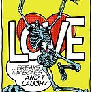 Love Breaks by butcherbilly