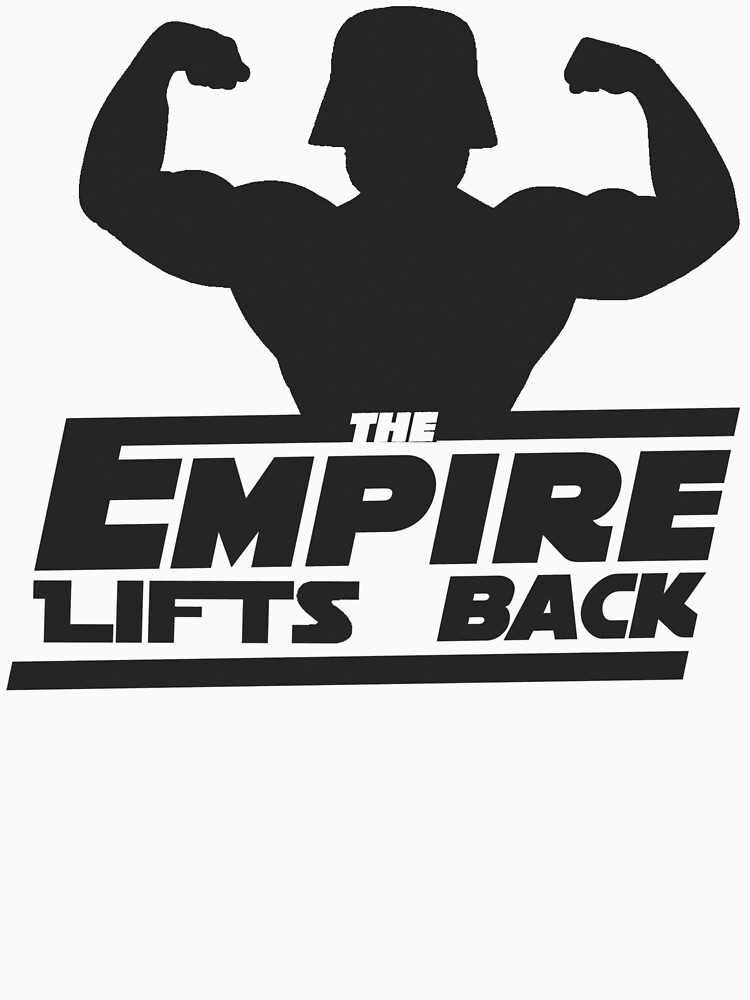 TShirtGifter presents: Star Wars - The Empire Lifts Back | Unisex T-Shirt