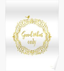Good vibes only golden yoga Poster