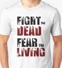 Fight The Dead/Fear The Living - The Walking Dead T-Shirt
